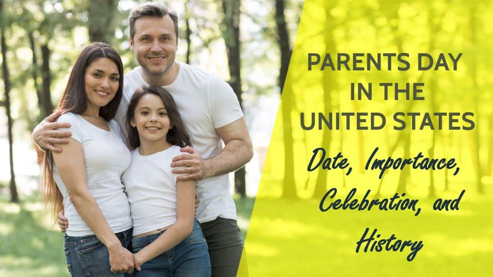 Parents Day in the United States, Date, Importance, Celebration, History