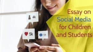 Essay on Social Media for Students & Children in 1000+ Words