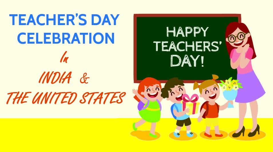 Teacher's Day Celebration in India and the United States: Gratitude for Teachers