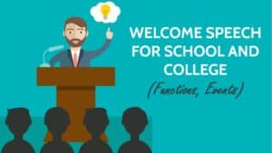 Welcome Speech for School and College (Functions, Events)
