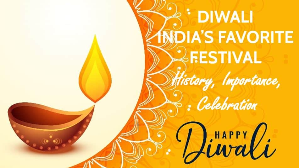 Diwali Festival - India's Favorite Festival History, Importance, Celebration