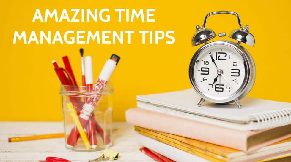 20 Amazing Time Management Tips for All Necessary Tasks