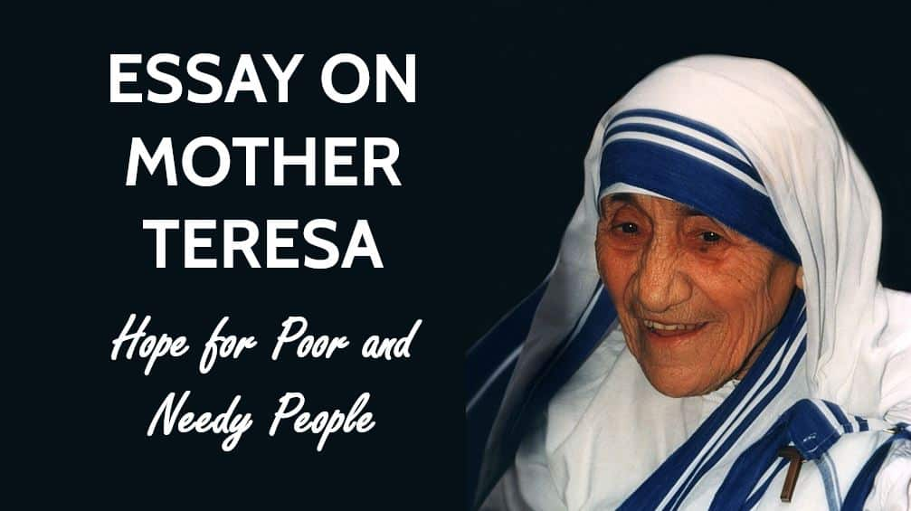 Essay on Mother Teresa: Hope for Poor and Needy People