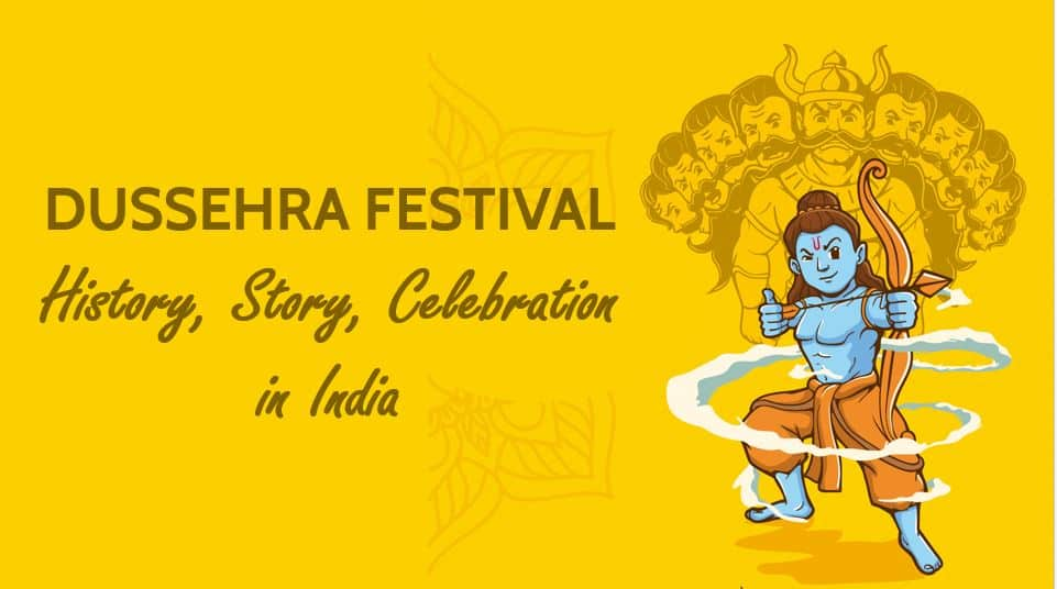 Dussehra Festival, History, Story, Celebration in India