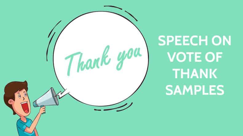 Speech on Vote of Thank Samples for functions of School and Colleges