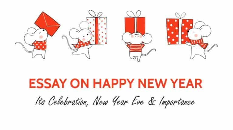 Essay on Happy New Year: Its Celebration, New Year Eve & Importance