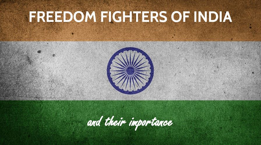 Photo of Top 10 Freedom Fighters of India and their importance