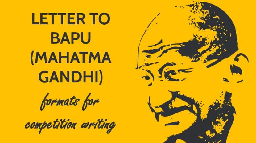 Letter to Bapu (Mahatma Gandhi) - Two formats for letter-writing competition