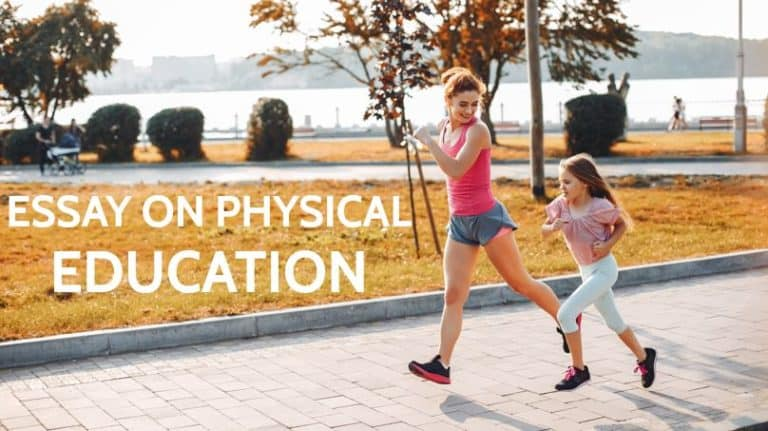 Essay on Physical Education in School, Its importance