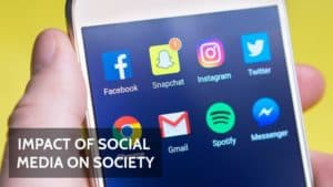 Article on Impact of Social media on Society (Positive and Adverse Effects)
