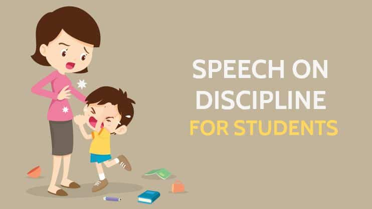 Speech on Discipline for Students in 600 Words