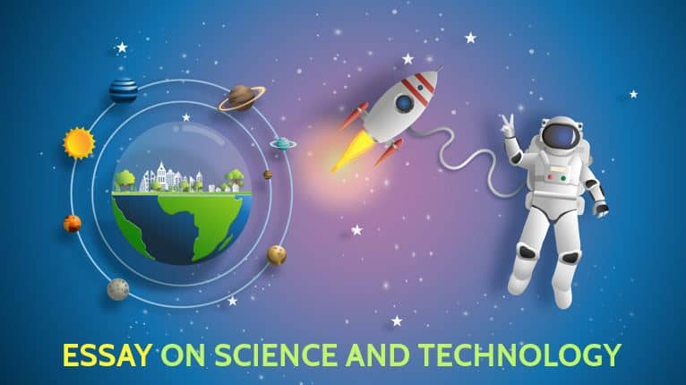 Essay on Science and Technology for Students