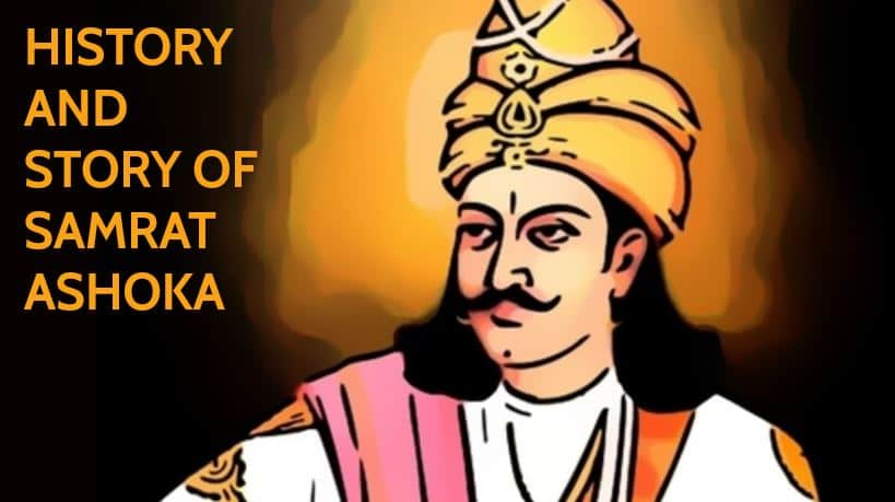 History and Story of Samrat Ashoka