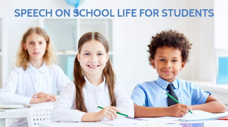 Speech on School Life for Students and Children's in 600 Words