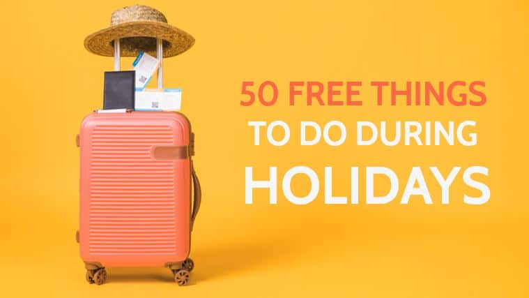 50 Free Things to Do During Holidays