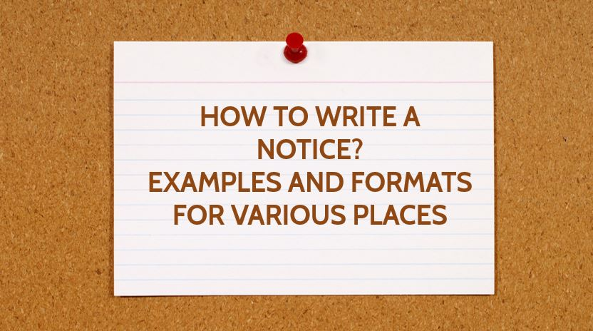 How to Write A Notice? Examples and Formats for Various Places
