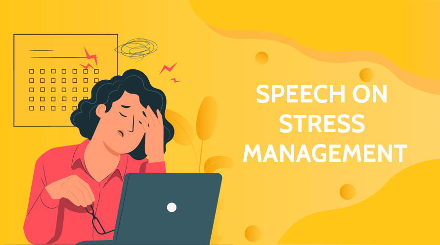 Speech on Stress Management for Students and Children in 800 Worls