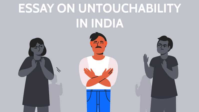 Photo of Essay on Untouchability in India for Students and Children 1000 Words