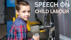 Speech on Child Labour for Students and Children in 800 Words