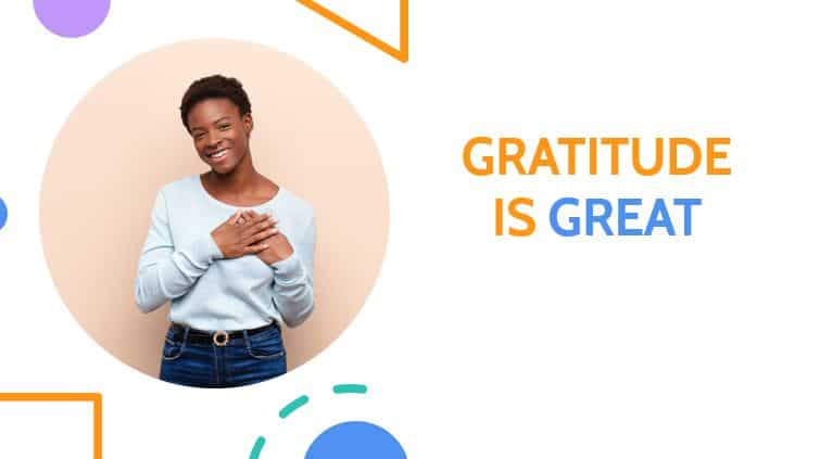 Gratitude is Great Essay