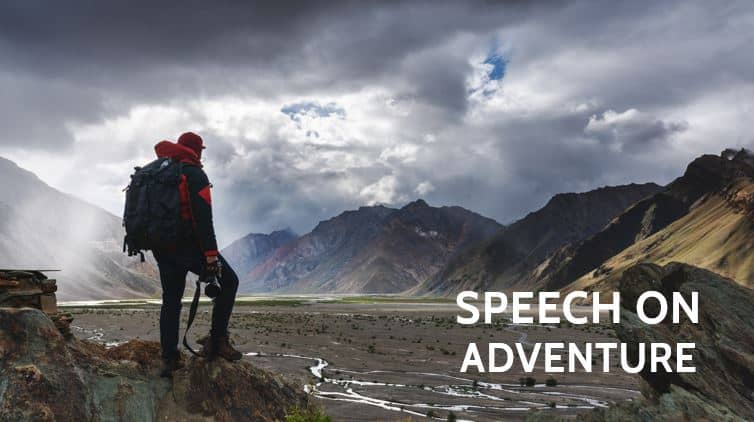 Speech on Adventure for Students and Children 1000+ Words